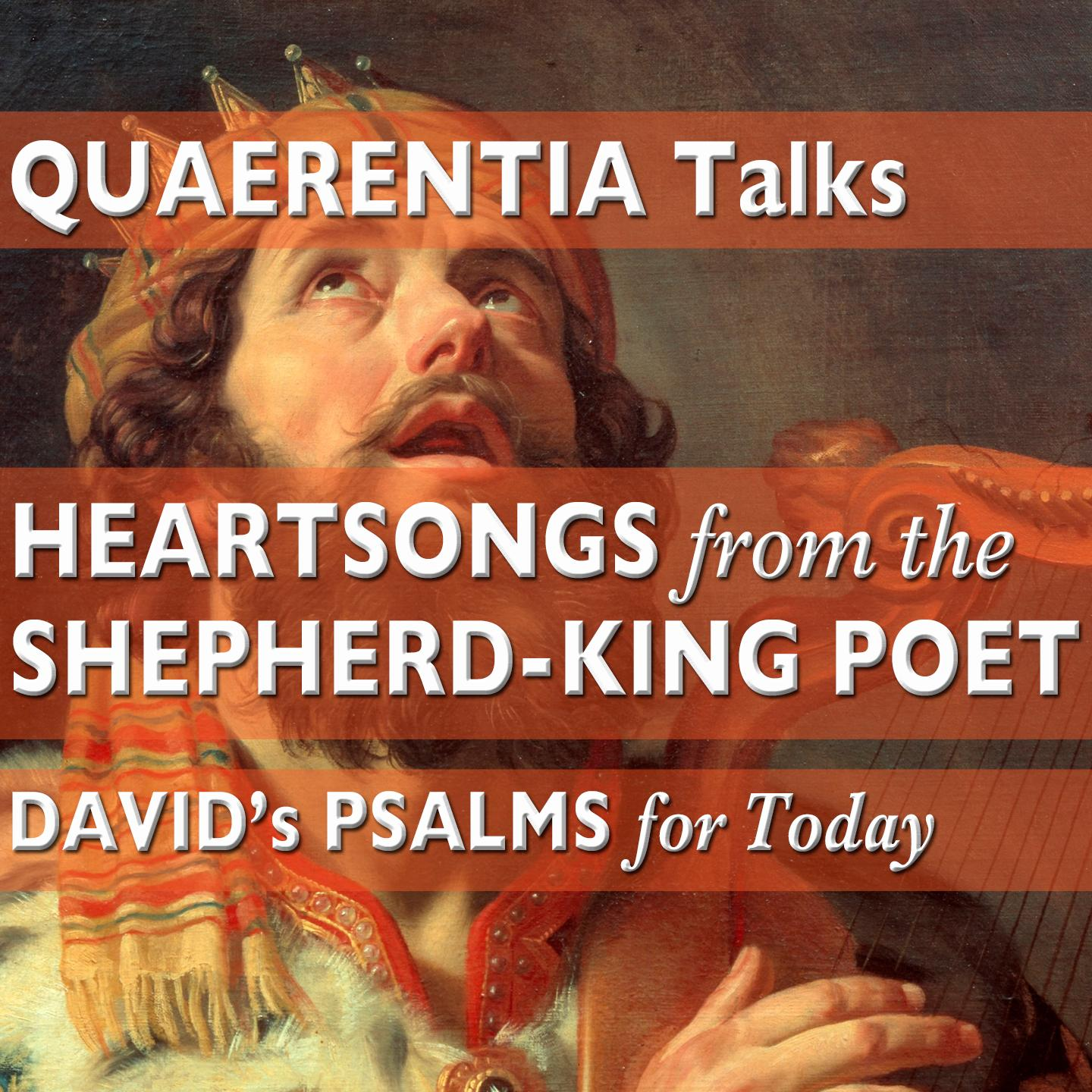 HEARTSONGS from the Shepherd-King Poet